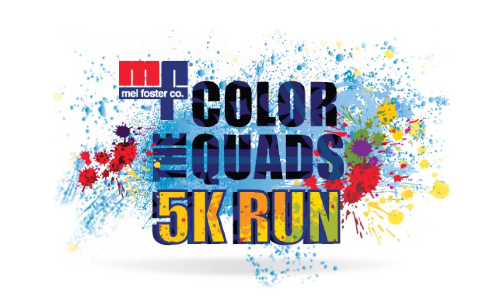 Mel Foster Co. - Color the Quads - 5K Run